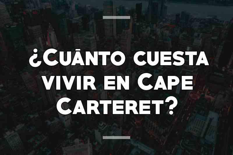 ¿Cuánto cuesta vivir en Cape Carteret