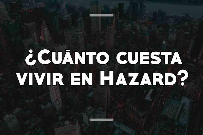 ¿Cuánto cuesta vivir en Hazard