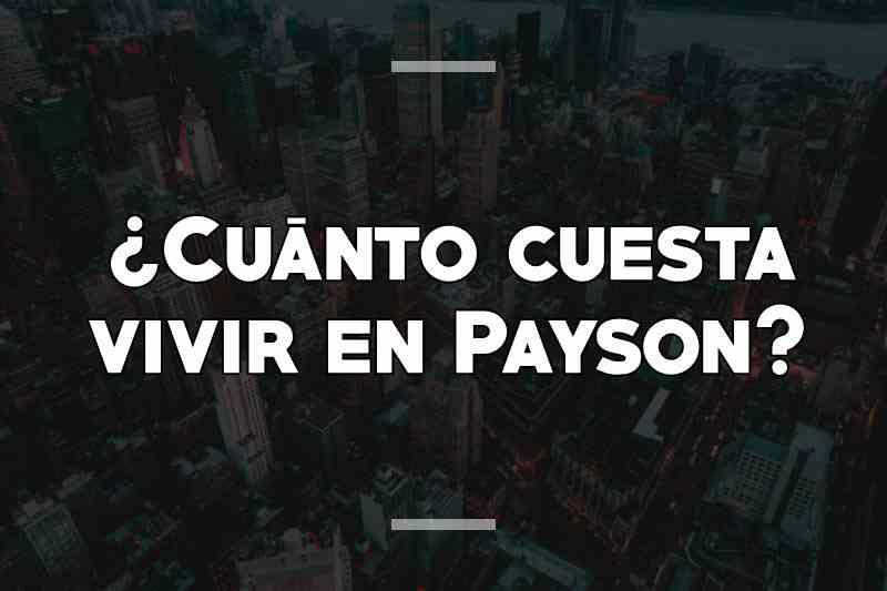 ¿Cuánto cuesta vivir en Payson