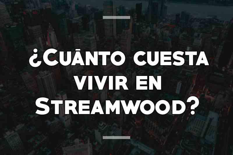 ¿Cuánto cuesta vivir en Streamwood